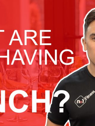 What Are Your Having For Lunch? | No1 Fitness