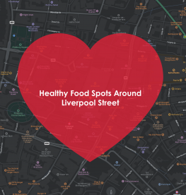 Staying healthy around Liverpool St Station